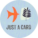 The Just a Card campaign encourages people to support independent shops, galleries and Designer/Makers.