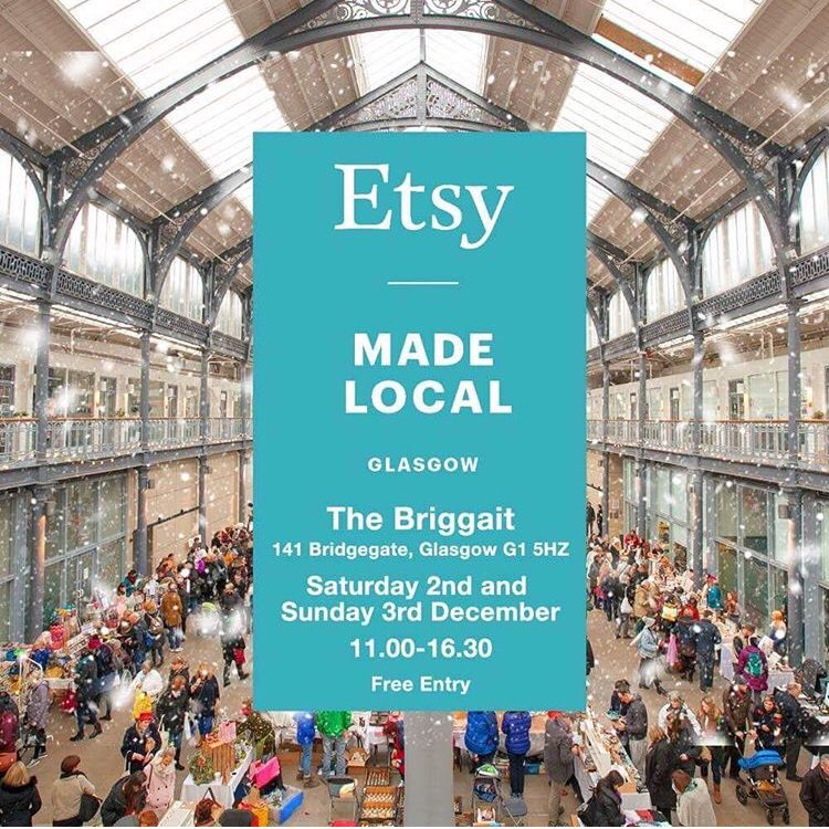 Etsy Made Local 2017 at The Briggait in Glasgow 2nd and 3rd December 2017 11am - 4.30pm